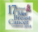 17th Annual Tyler Breast Cancer Conference 2014