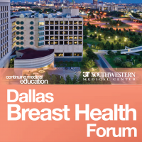 Dallas Breast Health Forum